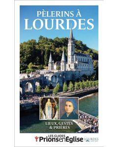 Pèlerins à Lourdes