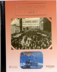 """Le Livre """"Les années mémoire 1929"""""""
