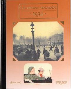 """Le Livre """"Les années mémoire 1934"""""""