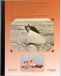 """Le Livre """"Les années mémoire 1935"""""""