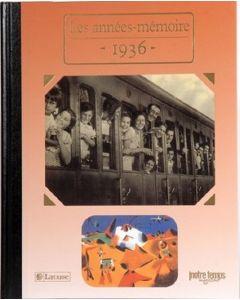 """Le Livre """"Les années mémoire 1936"""""""