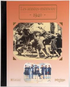 """Le Livre """"Les années mémoire 1940"""""""