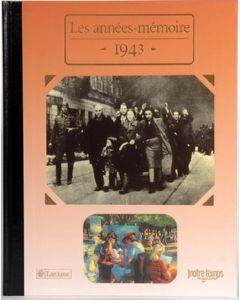 """Le Livre """"Les années mémoire 1943"""""""