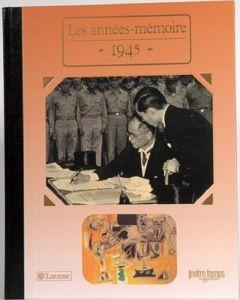 """Le Livre """"Les années mémoire 1945"""""""