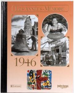 """Le Livre """"Les années mémoire 1946"""""""
