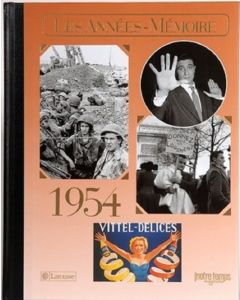 """Le Livre """"Les années mémoire 1954"""""""