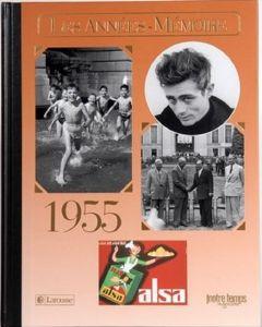 """Le Livre """"Les années mémoire 1955"""""""