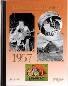 """Le Livre """"Les années mémoire 1957"""""""
