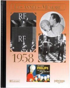 """Le Livre """"Les années mémoire 1958"""""""