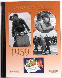 """Le Livre """"Les années mémoire 1959"""""""