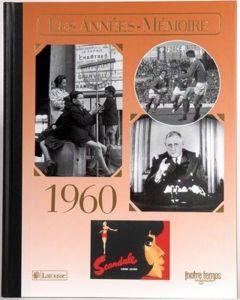 """Le Livre """"Les années mémoire 1960"""""""