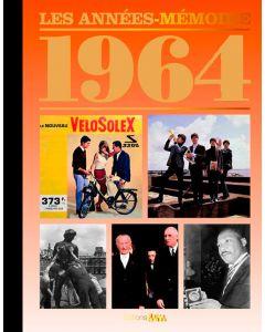 """Le Livre """"Les années mémoire 1964"""""""