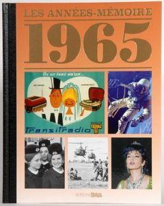 """LE LIVRE """"Les Années-Mémoires"""" 1965"""