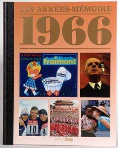 """Le Livre """"Les années mémoire 1966"""""""
