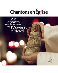 Chantons en Église • 22 chants pour l'Avent et Noël