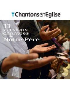 Partitions - Chantons en Église • 33 versions chantées du Notre Père