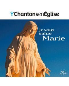 Chantons en Église - Je vous salue, Marie