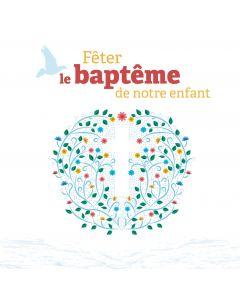 Fêter le baptême de notre enfant