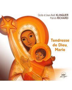 Tendresse de Dieu, Marie