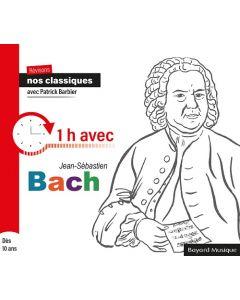 CD Révisons nos classiques avec Patrick Barbier - 1h avec Jean-Sébastien Bach