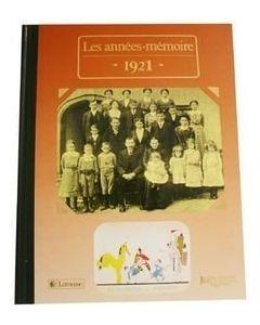 """Le Livre """"Les années mémoire 1921"""""""