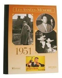 """Le Livre """"Les années mémoire 1951"""""""