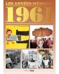 """Le Livre """"Les années mémoire 1961"""""""