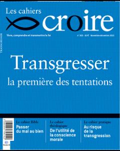 Cahier Croire Transgresser