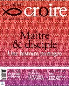 Cahier Croire Maître et disciple