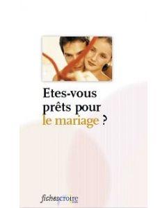 Etes-vous prêts pour le mariage ?