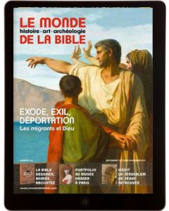 E-Mag Exode, exil, déportation. Les migrants et Dieu