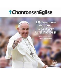 CD Chantons en Eglise - 15 hymnes de joie du pape François