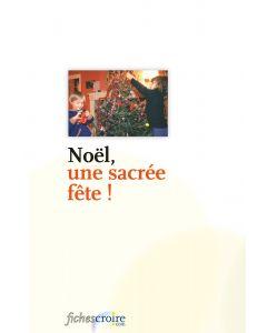 Noël, une sacrée fête ?