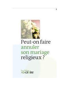 Peut-on faire annuler son mariage religieux ?