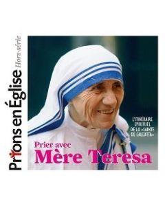 Prier avec Mère Térésa