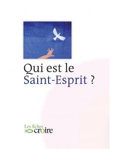 Qui est le Saint Esprit ?