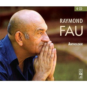 Anthologie -  Raymond Fau