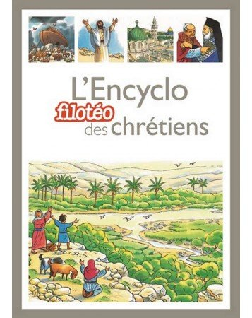 l-encyclopedie-des-chretiens