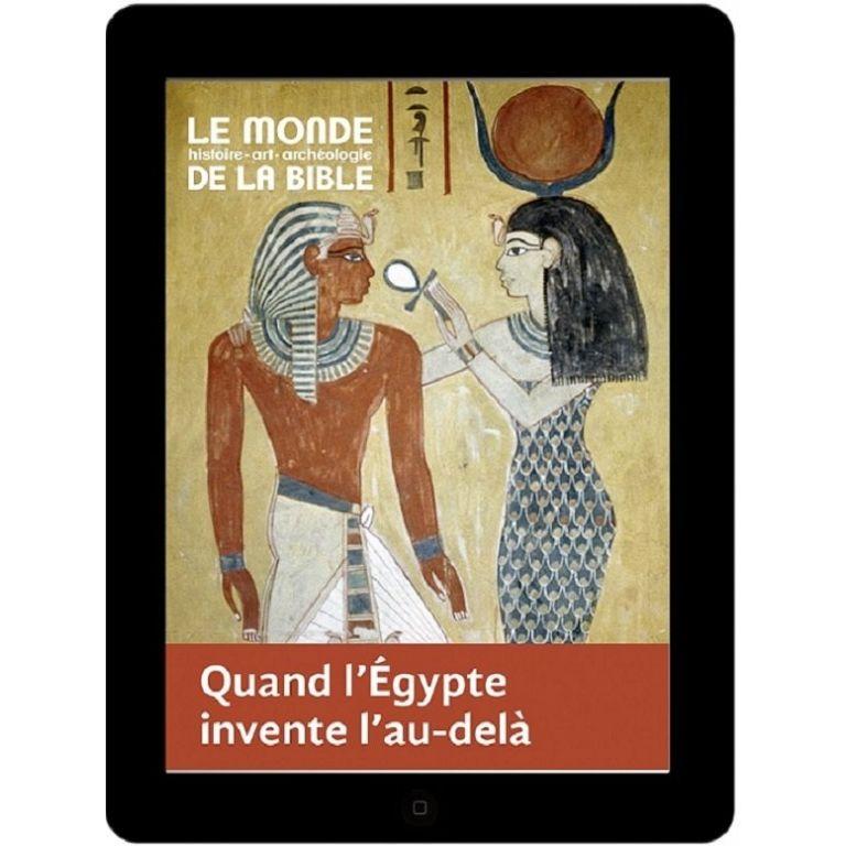 Quand l'Égypte invente l'au-delà