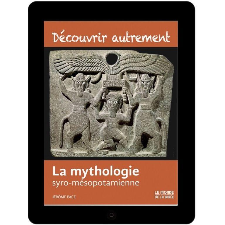 La mythologie syro-mésopotamienne