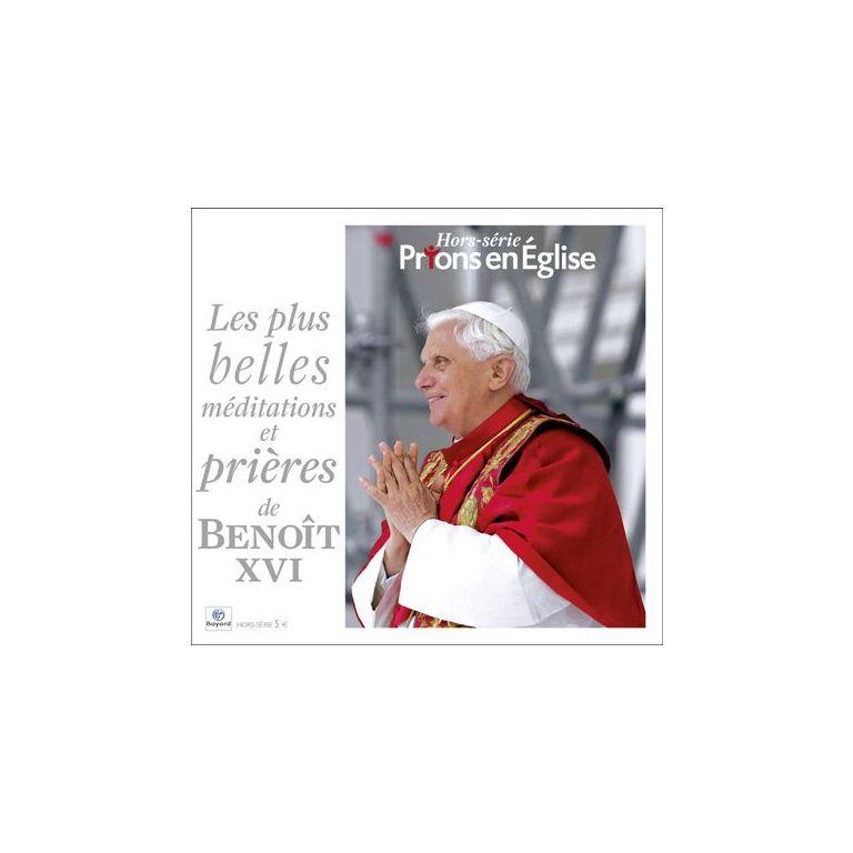 Les plus belles méditations et prières de Benoit XVI
