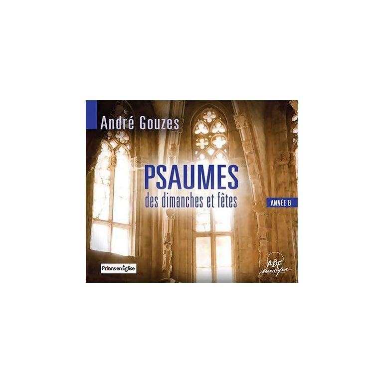 Psaumes des dimanches et fetes - Année B